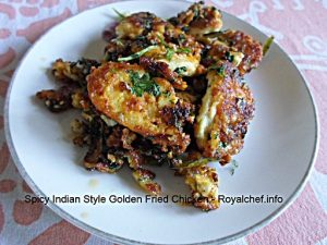 India Style  Golden Fried Chicken