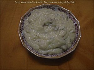 Tasty Homemade Chicken Mayonnaise