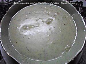 White Sauce for the Pav Bhaji Biryani