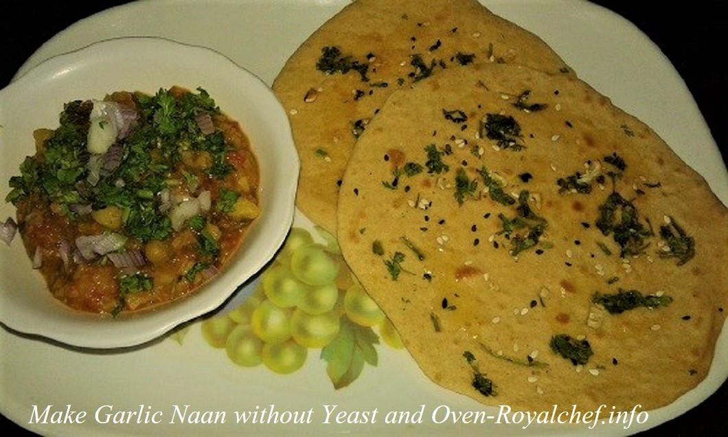 Make Garlic Naan without Yeast and Oven