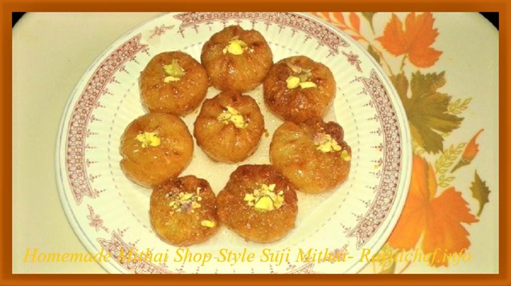 Homemade Mithai Shop Style Suji Mithai
