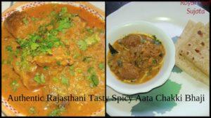 Authentic Rajasthani Tasty Spicy Aata Chakki Bhaji Recipe