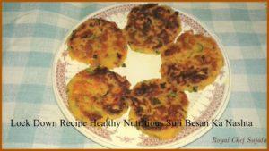 Healthy Nutritious Suji Besan Ka Nashta