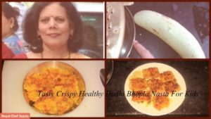 Tasty Crispy Healthy Dudhi Bhopla Nasta For Kids