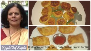 Healthy Zatpat Tasty Spicy Party Starters Snacks For Kids