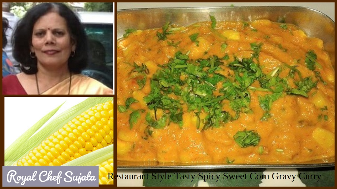 Restaurant Style Tasty Spicy Sweet Corn Gravy Curry