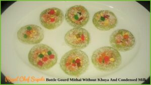 Dudhi Bhopla Mithai Without Khoya And Condensed Milk