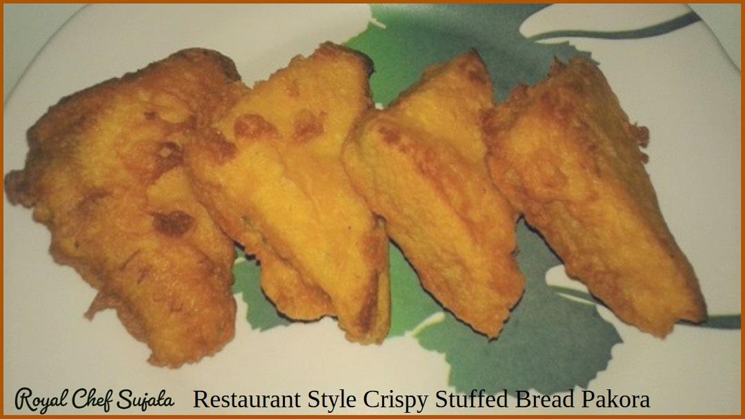 Restaurant Style Crispy Stuffed Bread Pakora