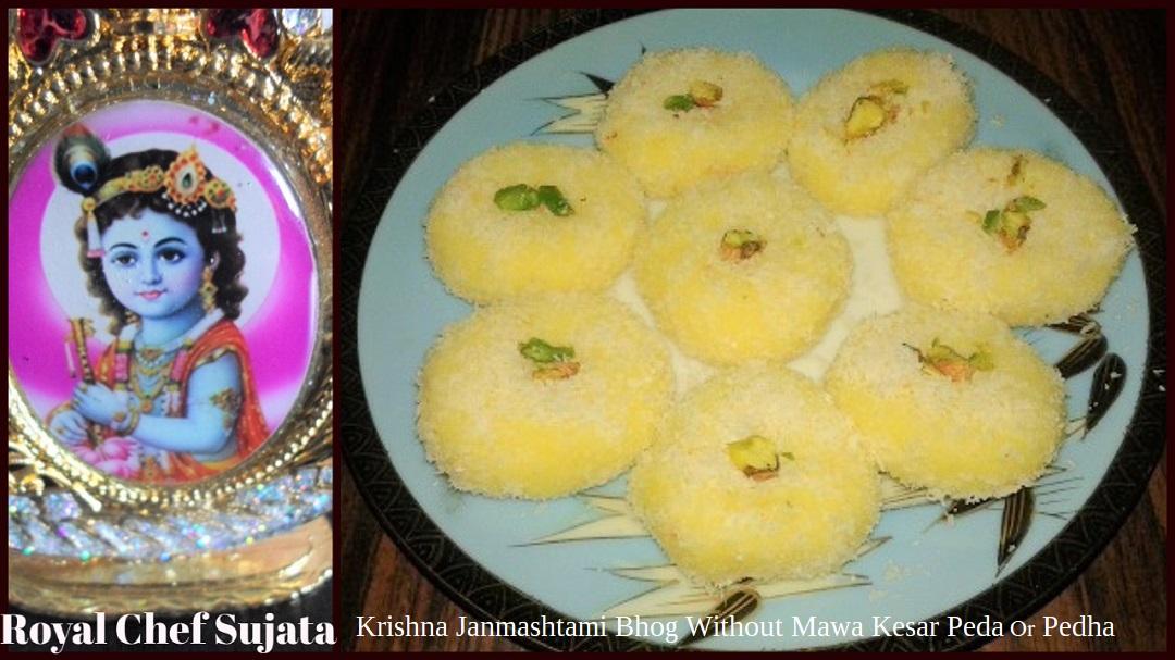 Krishna Janmashtami Bhog Without Mawa Kesar Peda Pedha