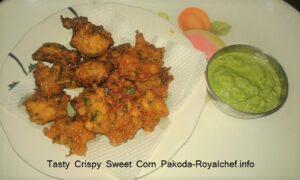 Tasty Crispy Sweet Corn Pakoda