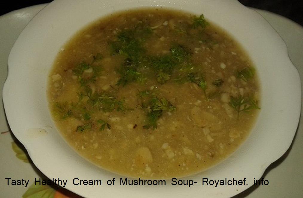Tasty Healthy Cream of Mushroom Soup