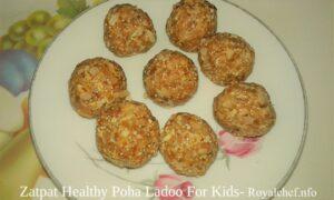 Zatpat Healthy Poha Ladoo For Kids