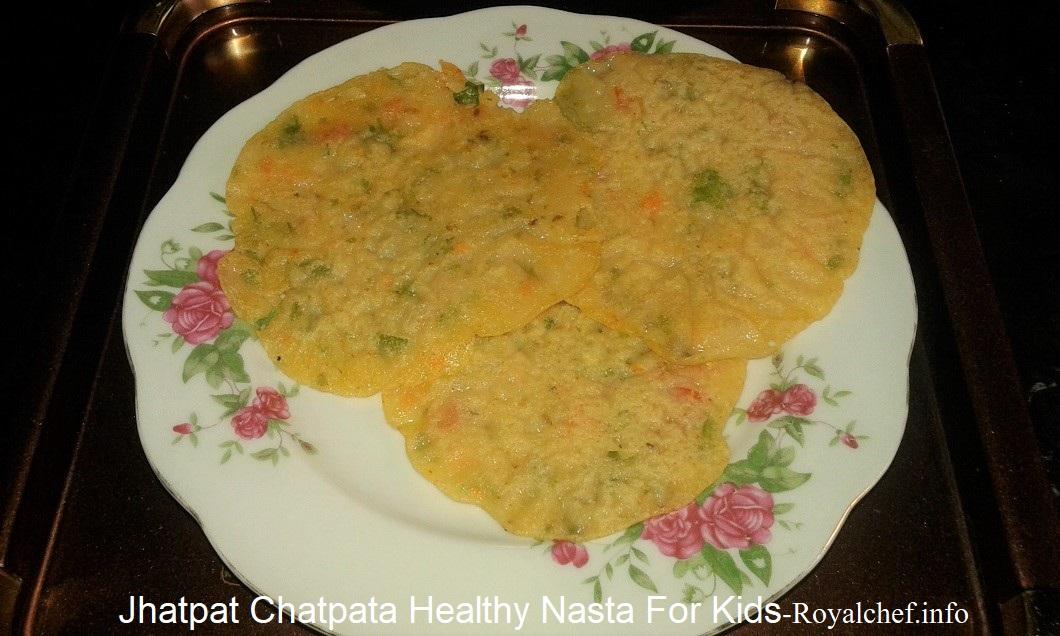 Jhatpat Chatpata Healthy Nasta For Kids