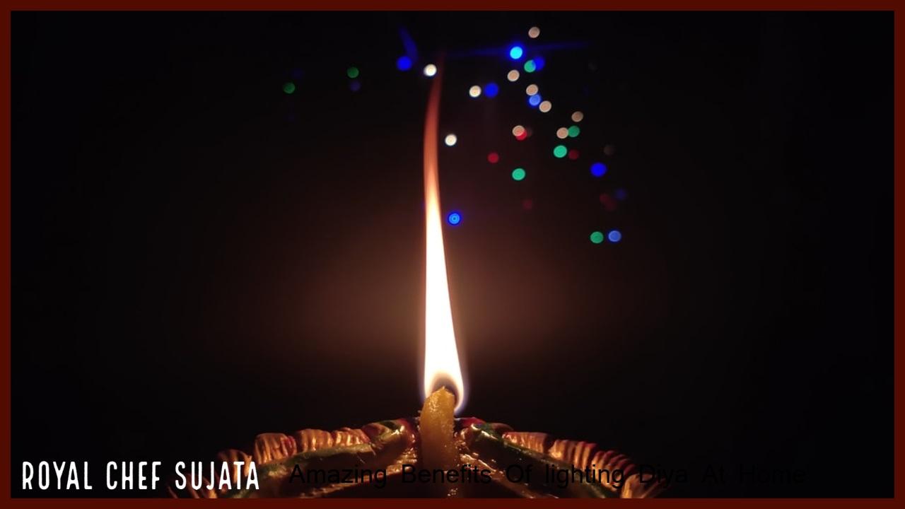 Amazing Benefits Of lighting Diya At Home
