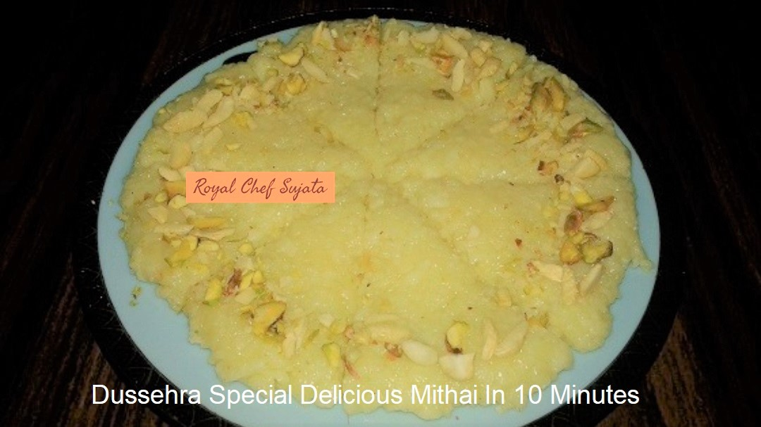 Dussehra Special Delicious Mithai In 10 Minutes