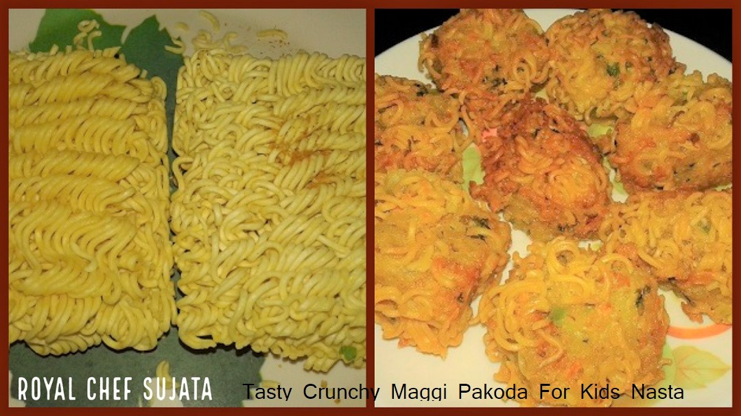 Tasty Crunchy Maggi Pakoda For Kids Nasta
