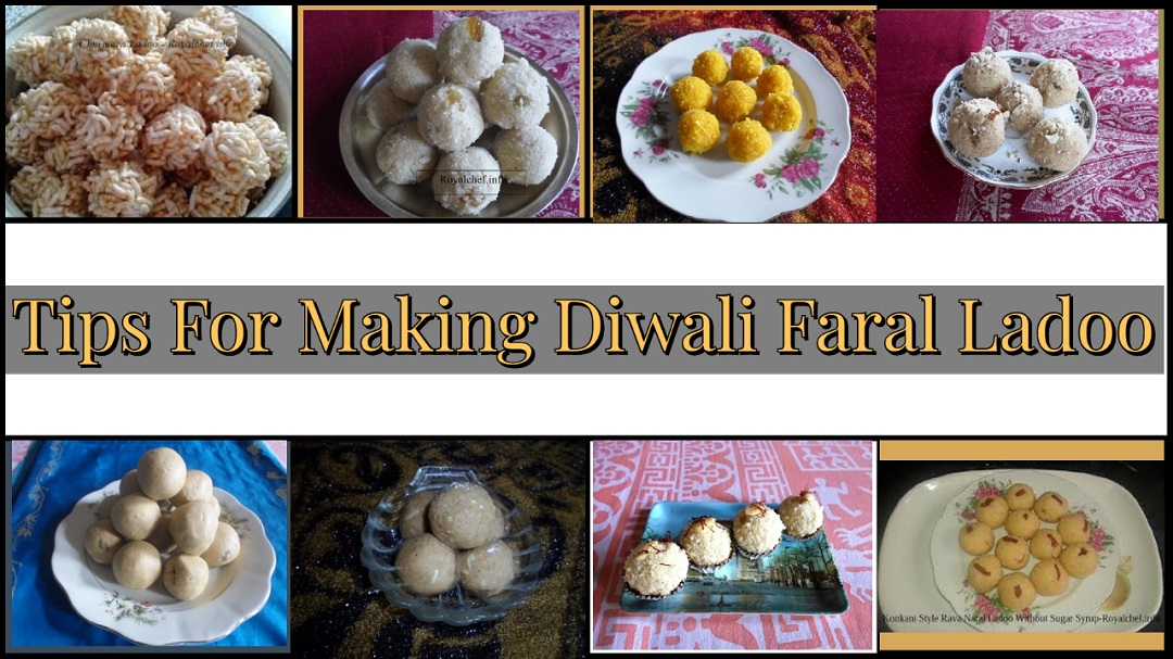Tips For Making Diwali Faral Ladoo