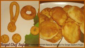 Traditional Navratri Special Kadakani For Durga Saptami Pujan