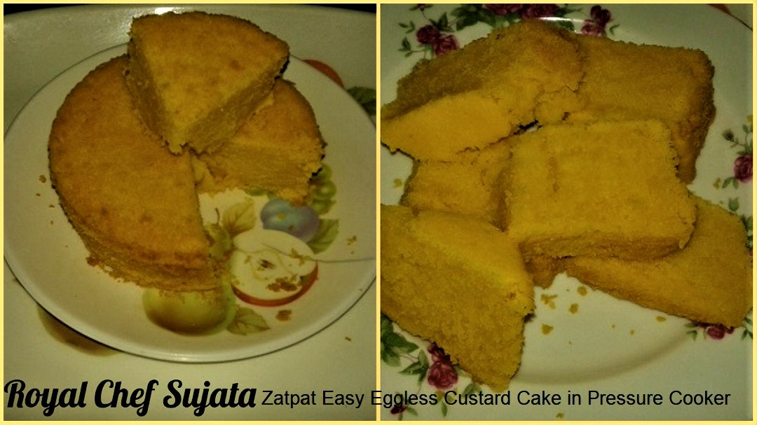 Zatpat Easy Eggless Custard Cake in Pressure Cooker