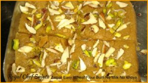 Zatpat Easy Wheat Flour Burfi No Milk No Khoya